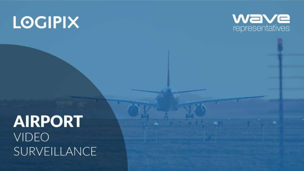 Logipix Airport Video Surveillance